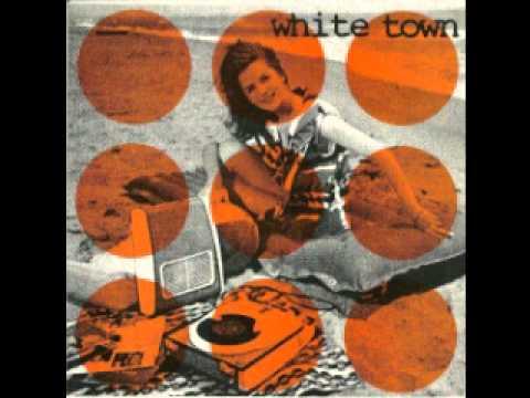 White Town   The taste of a girl