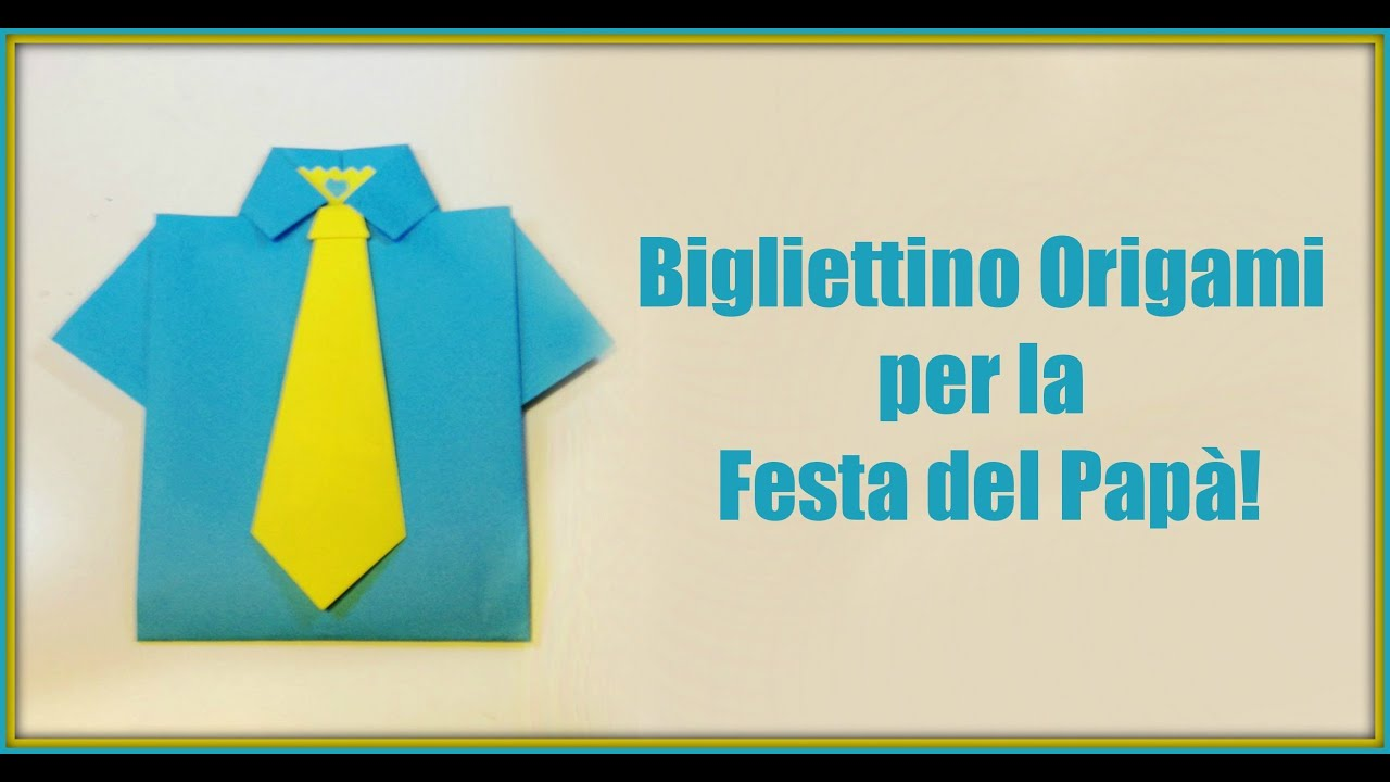 abbastanza Come fare un Bigliettino Origami per Papà!/How to make an origami  XP63