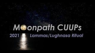 Moonpath Ritual: Lammas/Lughnasa Ritual