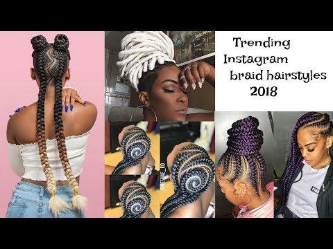 TRENDING BRAID HAIRSTYLES 2018