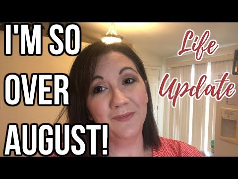 I'm So Over August!!! | Life Update | Journey To Healthy