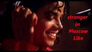michael jackson - stranger in moscow lyrics