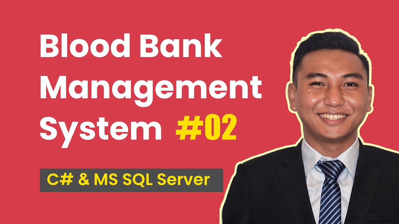 2  Create Blood Bank Management System in C# (Creating Database in MS SQL  Server)