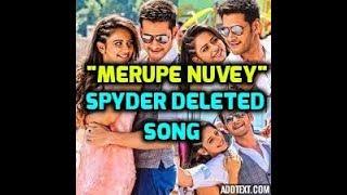 SPYDER new song 'Merupe nuvvai' song   Maheshbabu   Rakul   AR Murugadoss