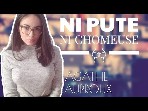 ni pute ni ch meuse agathe auproux youtube. Black Bedroom Furniture Sets. Home Design Ideas