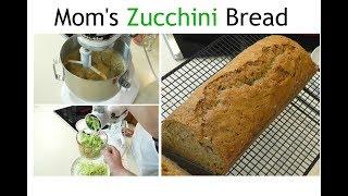 Homemade Zucchini Bread ~ Mom's Zucchini Bread ~ Amy Learns to Cook