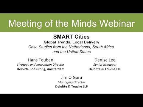 SMART Cities: Global Trends, Local Delivery - Case Studies from the