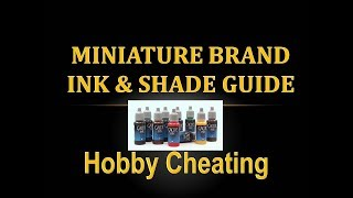 Hobby Cheating 165 - Miniature Brand Ink & Shade Guide