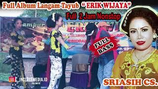 Download lagu FULL ALBUM Tayub Kopplo 2 Jam Nonstop ERIK WIJAYA Bersama Sriasih Cs. Terbaru 2020