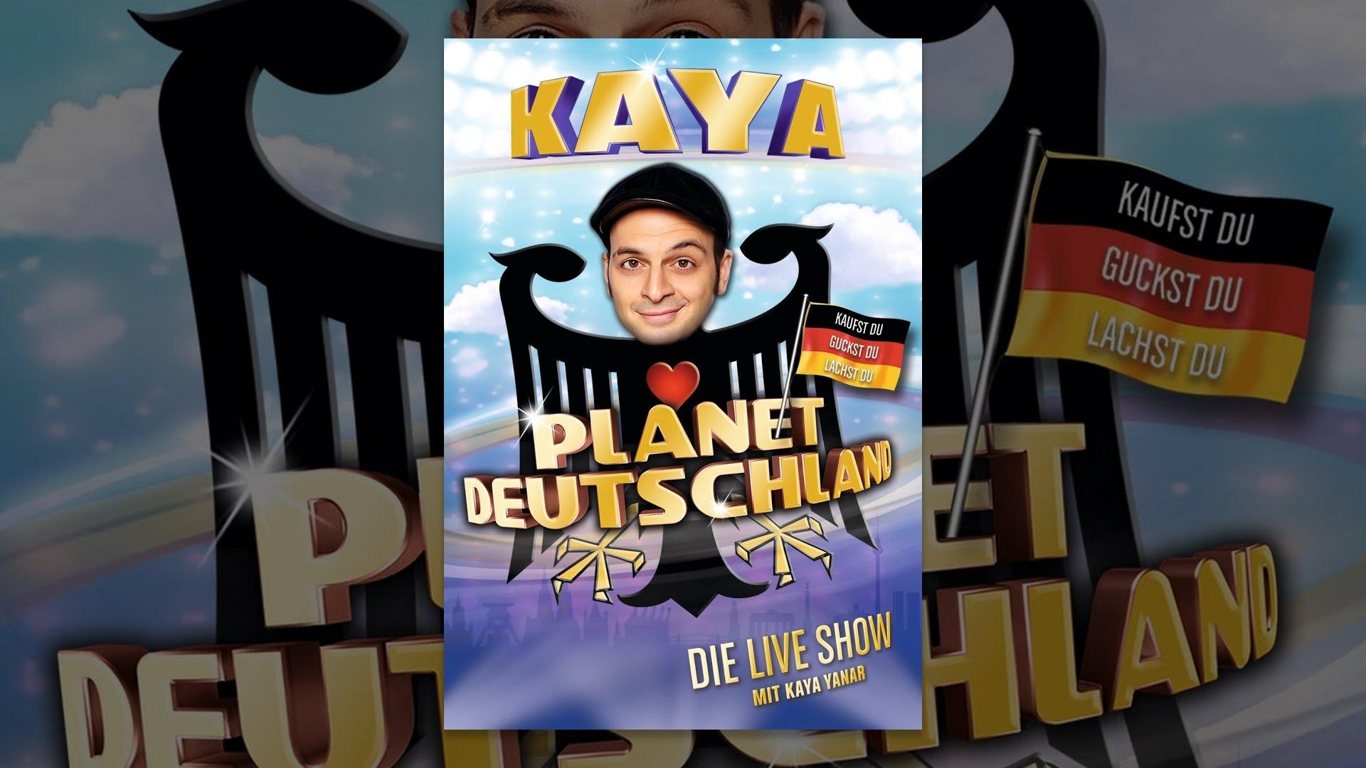 Kaya Yanar Planet Deutschland Stream