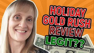 Holiday gold rush review - is it legit ...