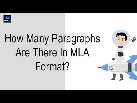 How Many Paragraphs Are There In MLA Format?