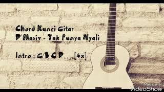D'Masiv - Tak Punya Nyali (Lyric Video & Chord Guitar)