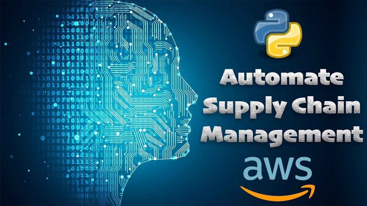 How I Automated a Supply Chain with Machine Learning, AWS, and Python