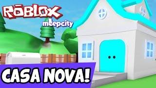 NOSSA CASA NOVA! - Roblox Meep City #02