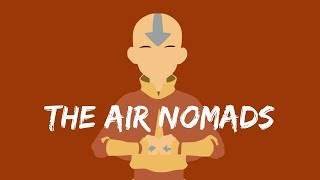 Air Nomad Culture and Philosophy - (Avatar the Last Airbender Video Essay)