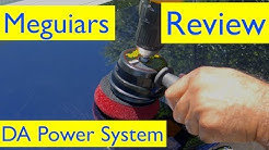Meguiars DA Power System Review and Tool Test
