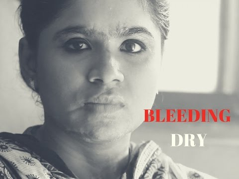 Bleeding Dry - (Documentary On Few Brave Indian Girls ) - HD (2017)