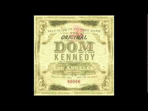 Dom Kennedy - The Original Dom Kennedy (Full Album)