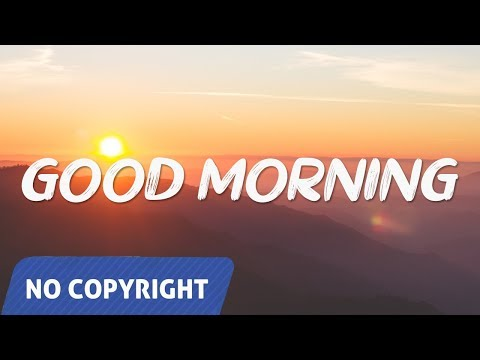 ✔️-no-copyright-music:-roa---good-morning