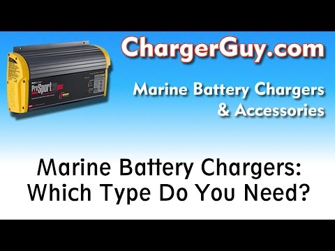 Marine Boat Battery Chargers : Which Type Do You Need?