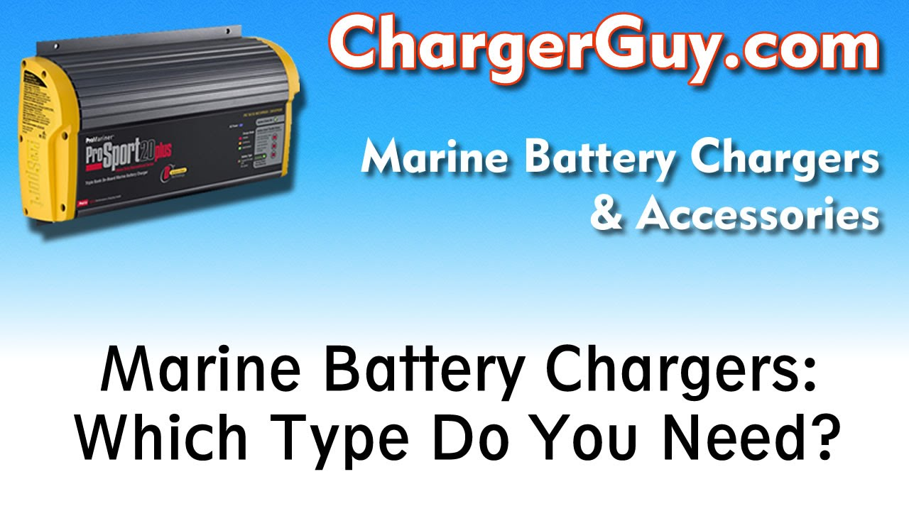 Marine boat battery chargers which type do you need youtube marine boat battery chargers which type do you need swarovskicordoba Images