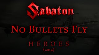 Repeat youtube video Sabaton - No Bullets Fly (Lyrics English & Deutsch)