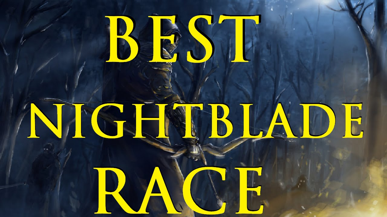 ESO: Best Race for Nightblades? (UPDATED: August 2019