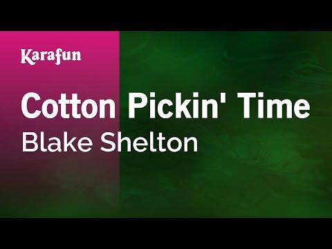 Karaoke Cotton Pickin' Time - Blake Shelton *