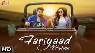 New Hindi Romantic Song 2016 - Fariyaad - Krishna - Official Full Song - Bollywood Love Songs