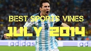 Vine Compilation- Best Sports Vines Of July 2014 (part 1)