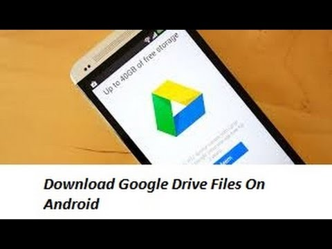 How To Download Files From Google Drive on Android