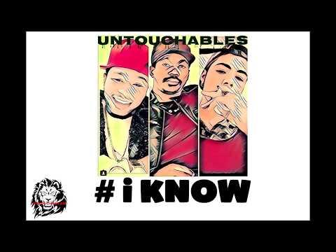 UNTOUCHABLES - I KNOW. (Audio) @mc.dino.g @pathe_camara @kingstone_dreezy