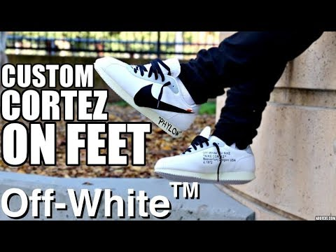 purchase cheap af0f3 881f2 CUSTOM OFF WHITE X NIKE CORTEZ ON FOOT !!! (ADDING MORE TO THE SHOES)