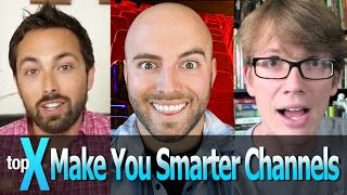 Top 10 YouTube Make You Smarter Channels  -  TopX Ep.13