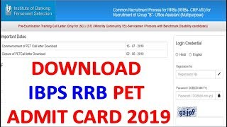 Download IBPS RRB VIII PET Admit Card 2019    IBPS RRB Office Assistant/Officer Scale PET Admit Card