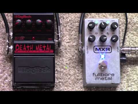 Metal Distortion Pedal Shootout - MXR Fullbore Metal Vs Digitech Death Metal