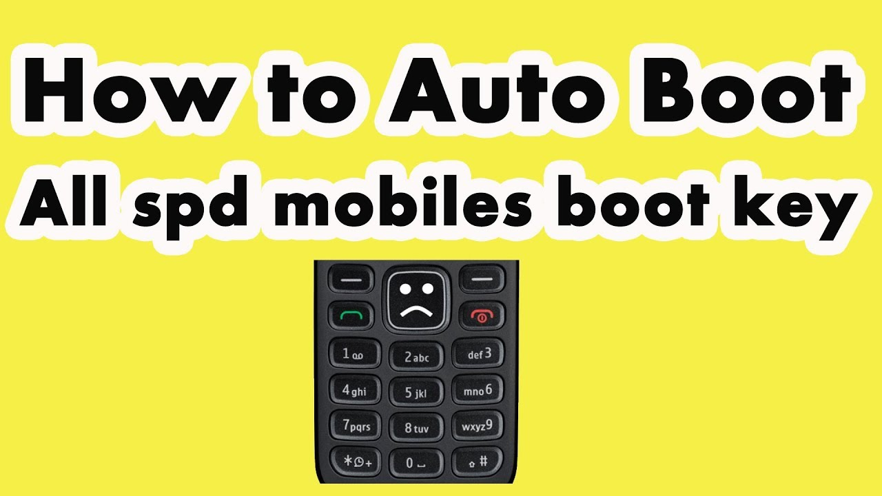 How to Auto Boot | All spd mobiles boot key
