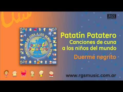 Patatín Patatero canciones de cuna - Duerme negrito music