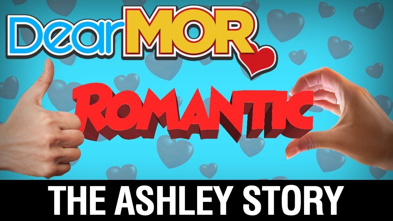 Dear MOR: 'Romantic' The Ashley Story 12-04-17