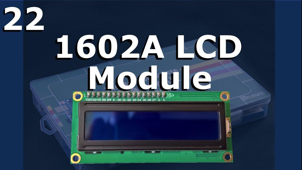 Lesson 22 – 1602A LCD Module