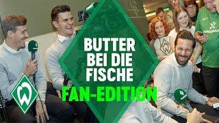 BUTTER BEI DIE FISCHE: Fan-Edition mit Max Kruse, Claudio Pizarro uvm. | Werder Bremen