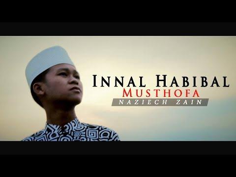 Sholawat TERBARU Bikin Adem! - Innal Habibal Musthofa ( Lirik & Terjemah ) | Versi Naziech Zain