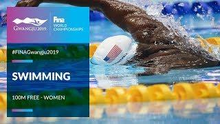 Swimming Women - 100m Freestyle | Top Moments | FINA World Championships 2019 - Gwangju