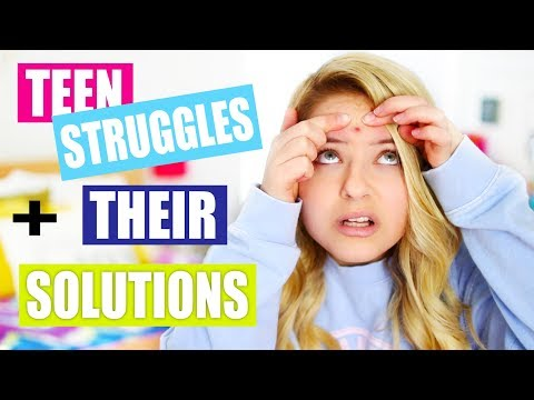 Teen Struggles and Their Solutions!