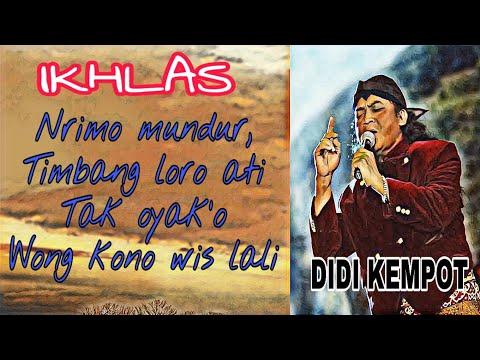 IKHLAS / DIDI KEMPOT (LIRIK)