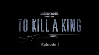 Скачать Benelli Presents To Kill A King Episode 1