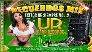 Recuerdos Mix 2020 Exitos Inolvidables (Sac Dj) - Ultra Records