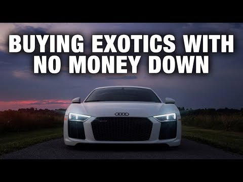 THIS IS HOW EASY IT IS TO GET A LOAN FOR AN EXOTIC