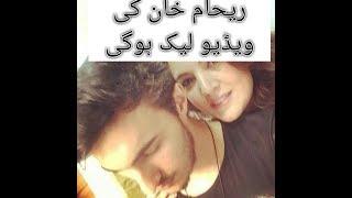 Reham khan leaked video